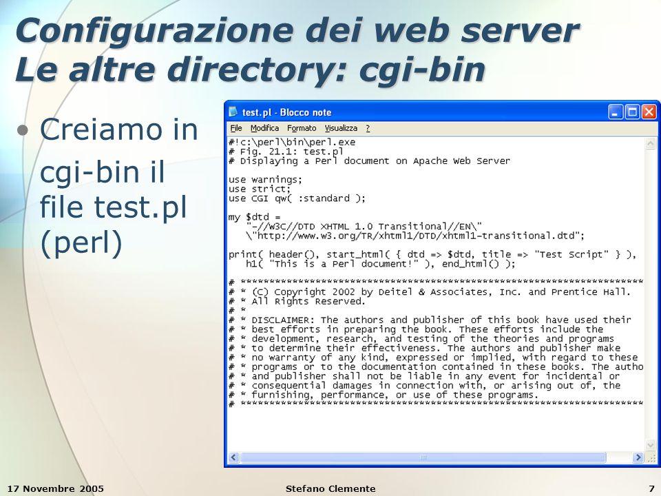 17 Novembre 2005Stefano Clemente28 Esempio 7: form e validazione dati print( div( { style => font-size: x-small }, print( div( { style => font-size: x-small }, This is only a sample form.