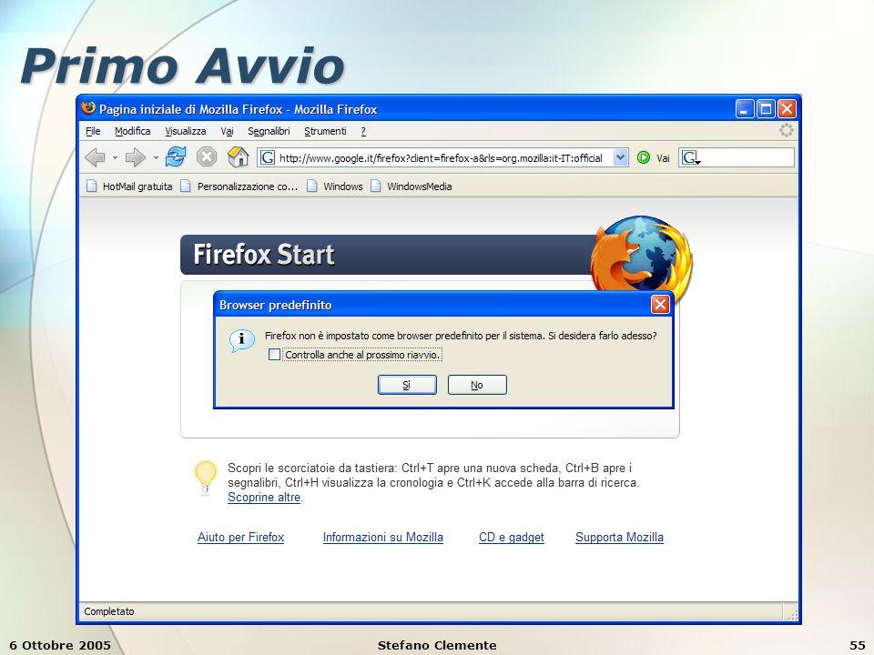6 Ottobre 2005Stefano Clemente55 Primo Avvio