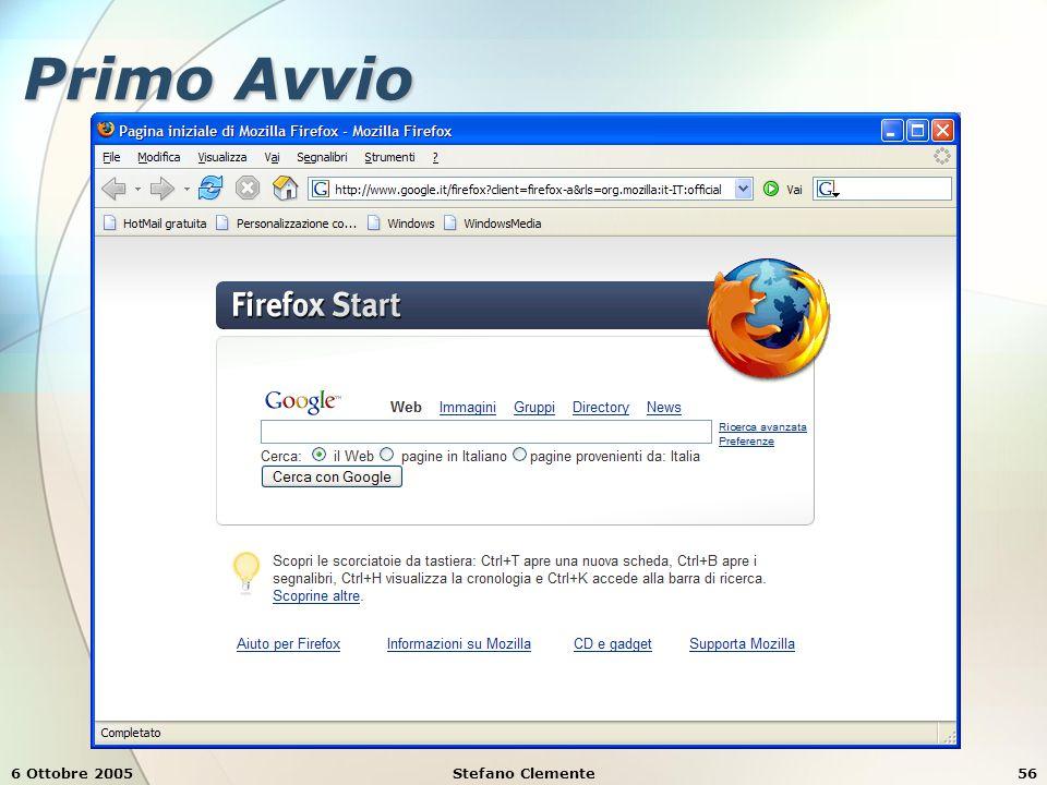 6 Ottobre 2005Stefano Clemente56 Primo Avvio
