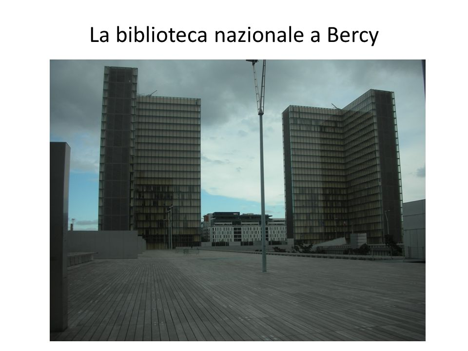 La biblioteca nazionale a Bercy