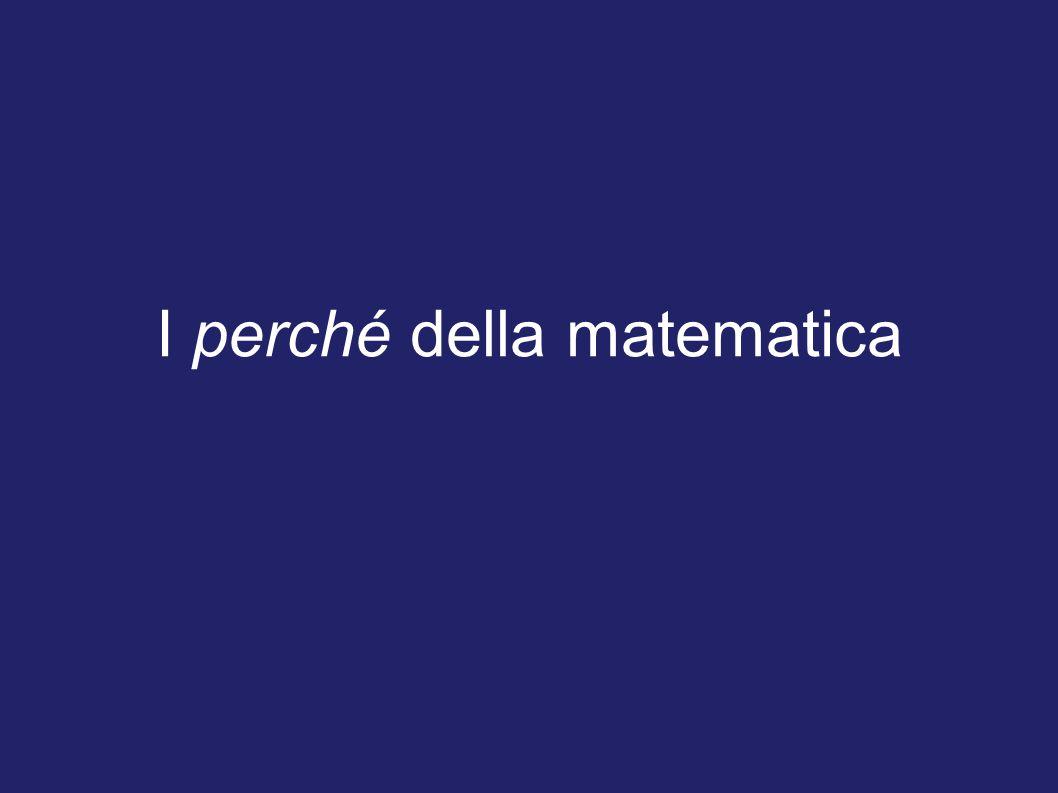 I perché della matematica