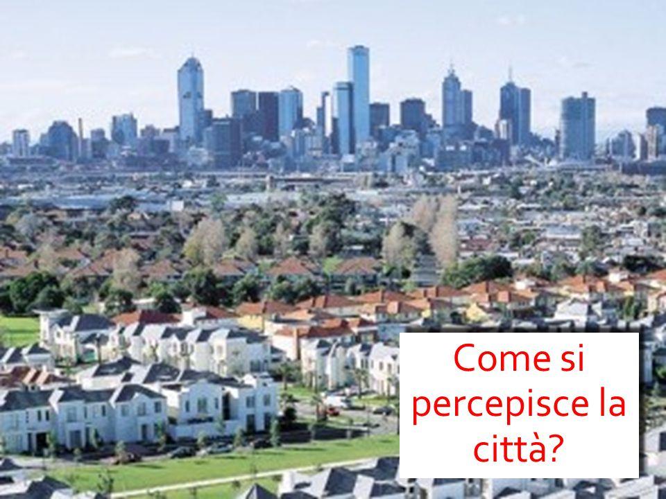 valerio cutini a.a. 2013-2014 L'approccio percettivo all'analisi urbana I modelli fui qui esaminati presentano una logica di tipo razionale, fondata s