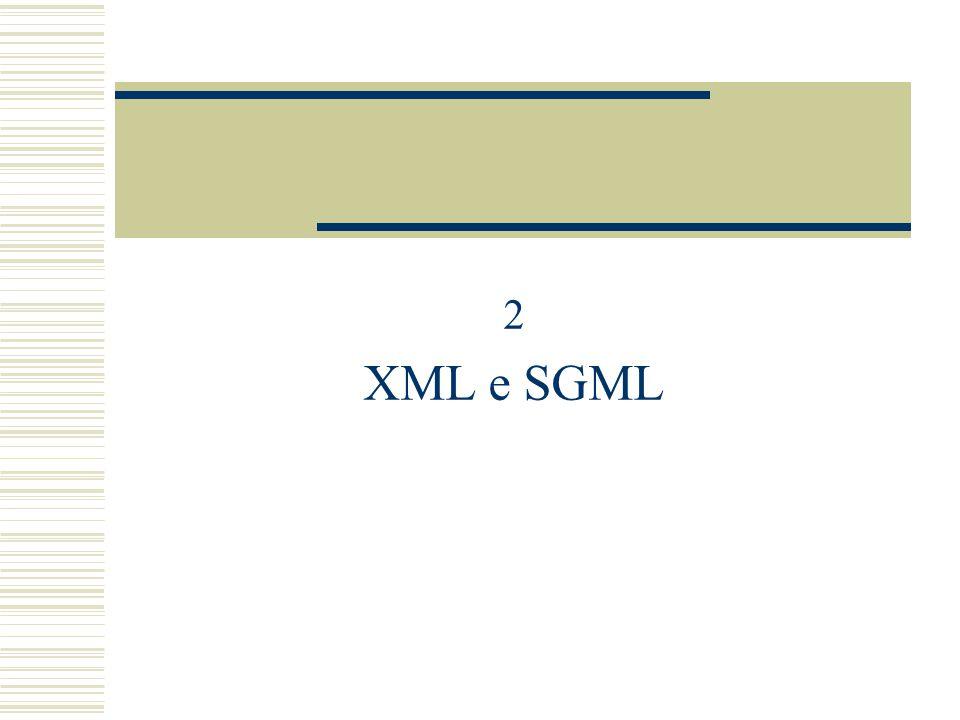 2 XML e SGML