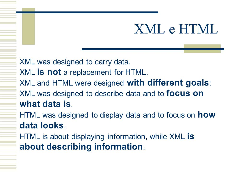 XML was designed to carry data. XML is not a replacement for HTML.