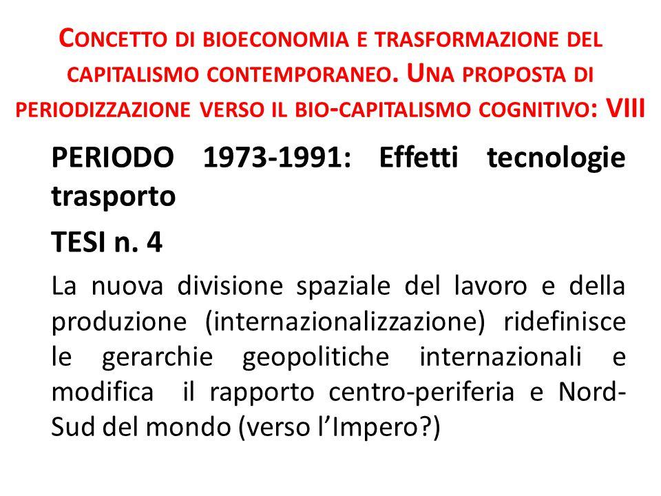 C ONCETTO DI BIOECONOMIA E TRASFORMAZIONE DEL CAPI - TALISMO CONTEMPORANEO.