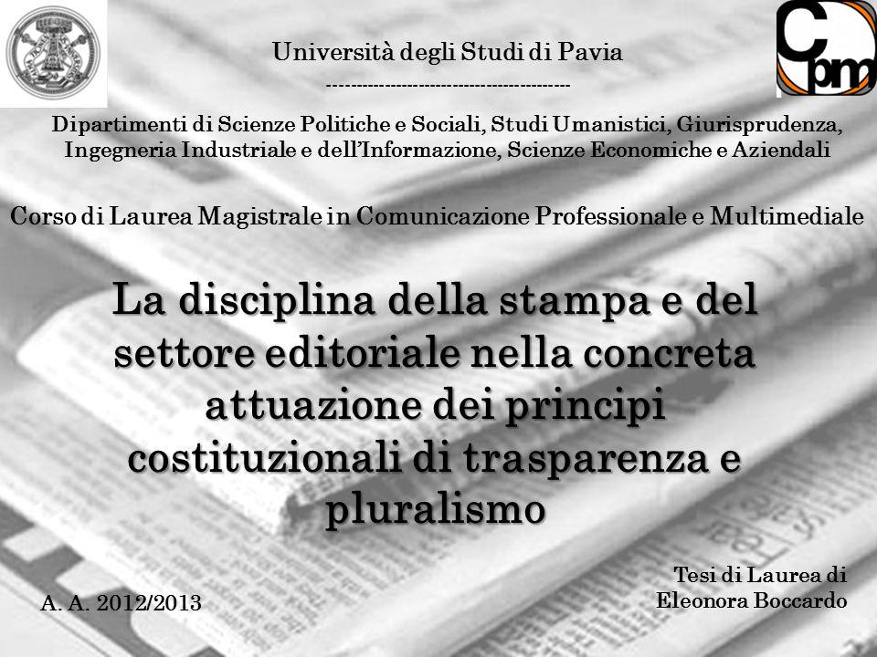 Università degli Studi di Pavia ------------------------------------------- Dipartimenti di Scienze Politiche e Sociali, Studi Umanistici, Giurisprude