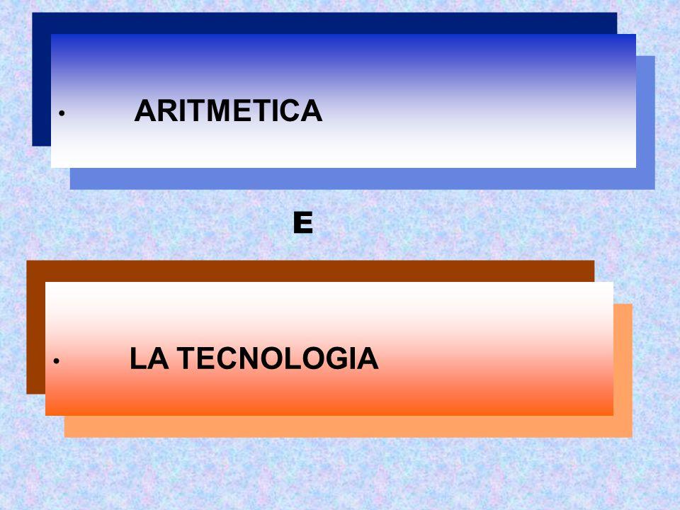 ARITMETICA LA TECNOLOGIA E