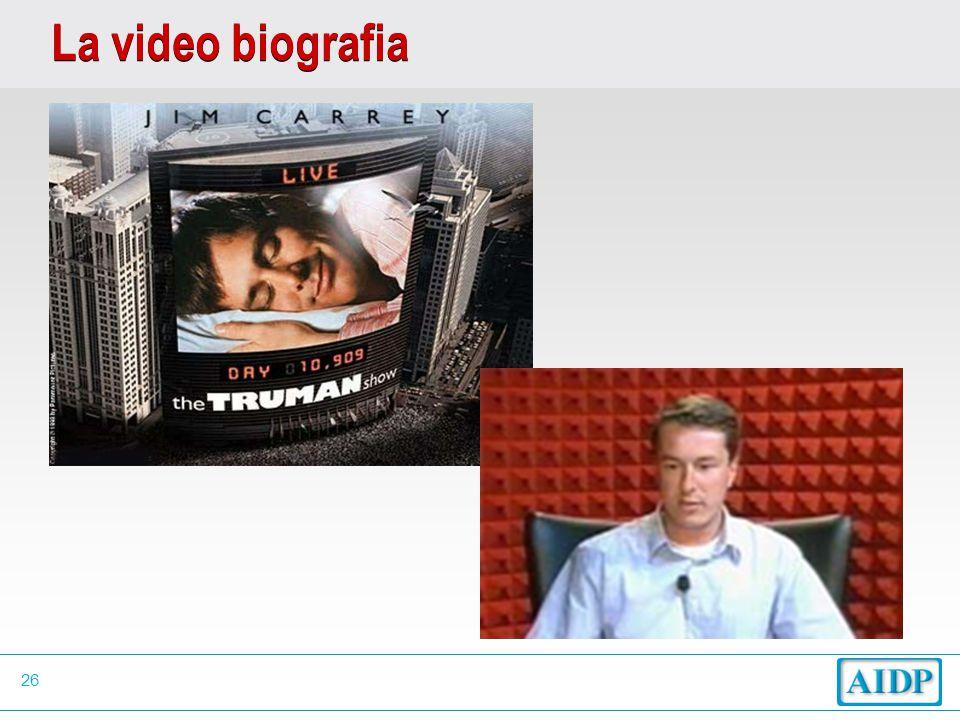 26 La video biografia