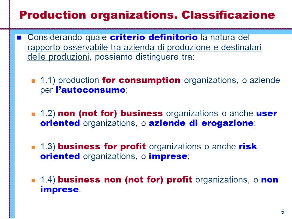 4.6 – La logica delle non production organizations.
