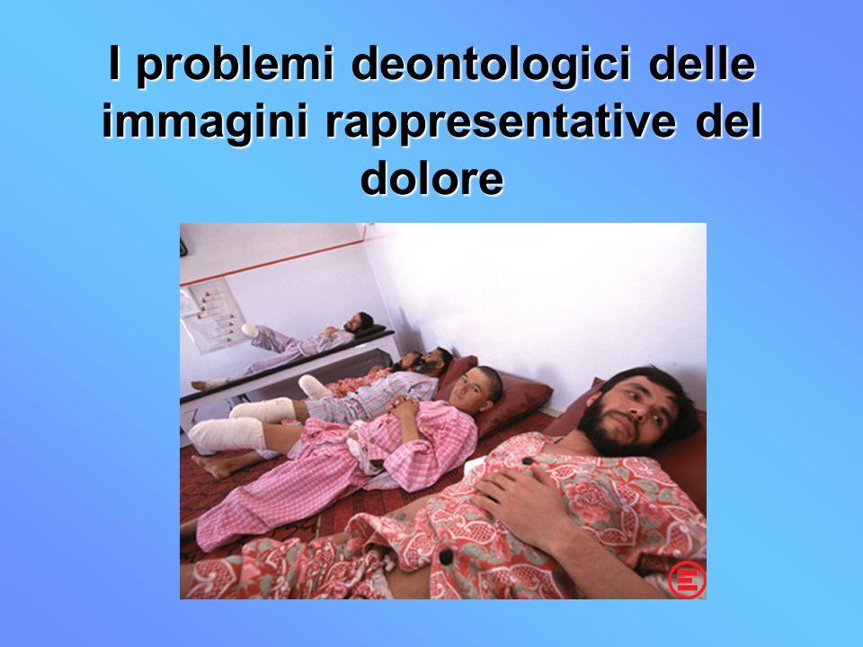 I problemi deontologici delle immagini rappresentative del dolore
