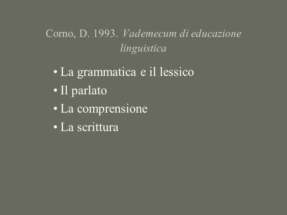 Corno, D. 1993.