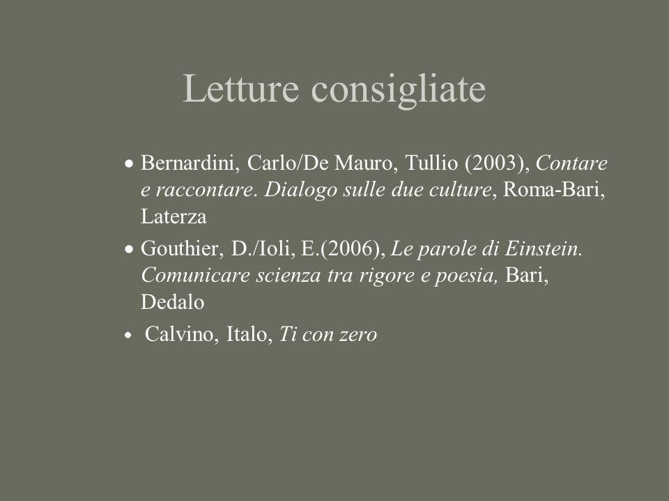 Letture consigliate  Bernardini, Carlo/De Mauro, Tullio (2003), Contare e raccontare.