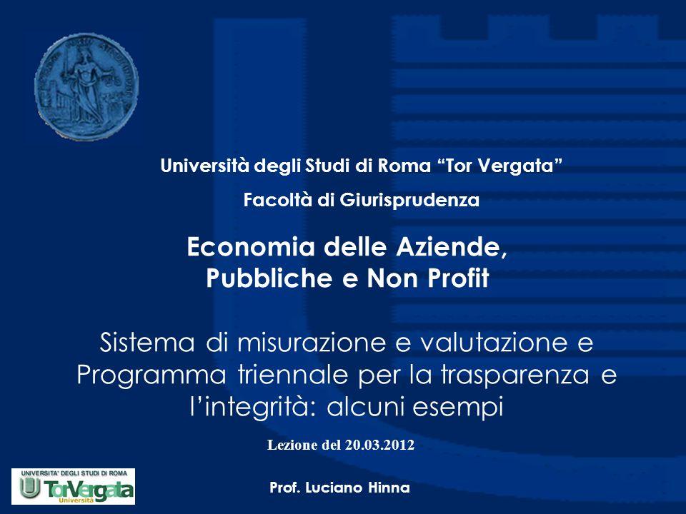 Economia delle Aziende, Pubbliche e Non Profit Sistema di misurazione e valutazione e Programma triennale per la trasparenza e l'integrità: alcuni ese