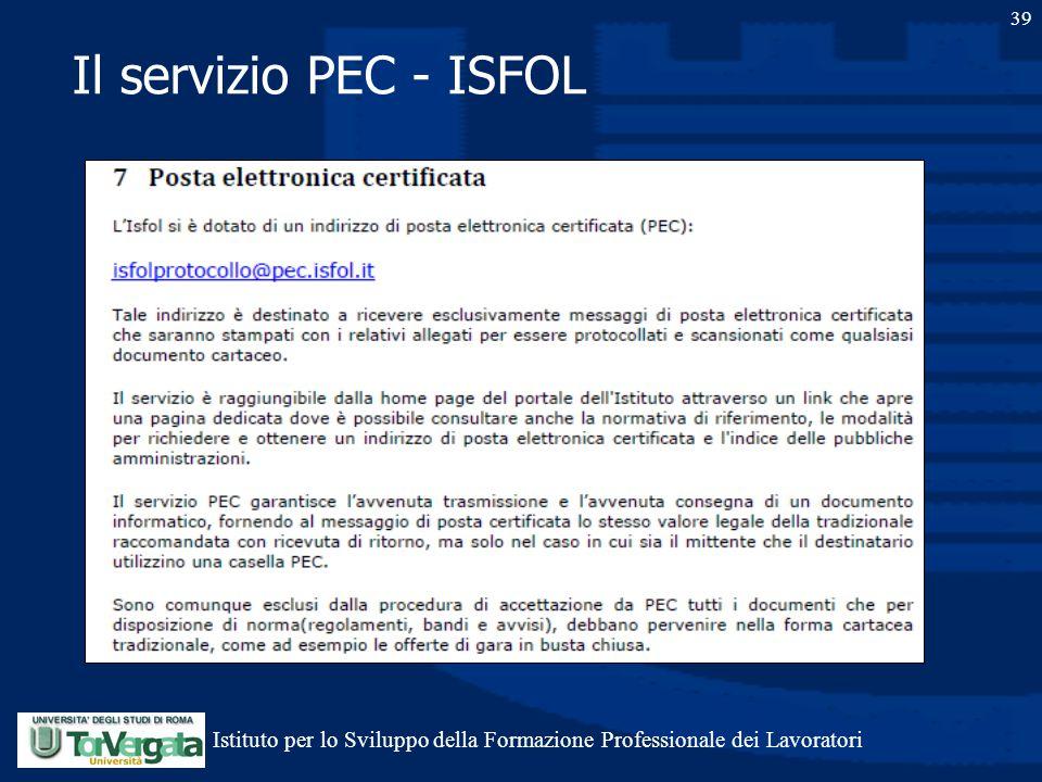 Il servizio PEC - ISFOL 39 Istituto per lo Sviluppo della Formazione Professionale dei Lavoratori