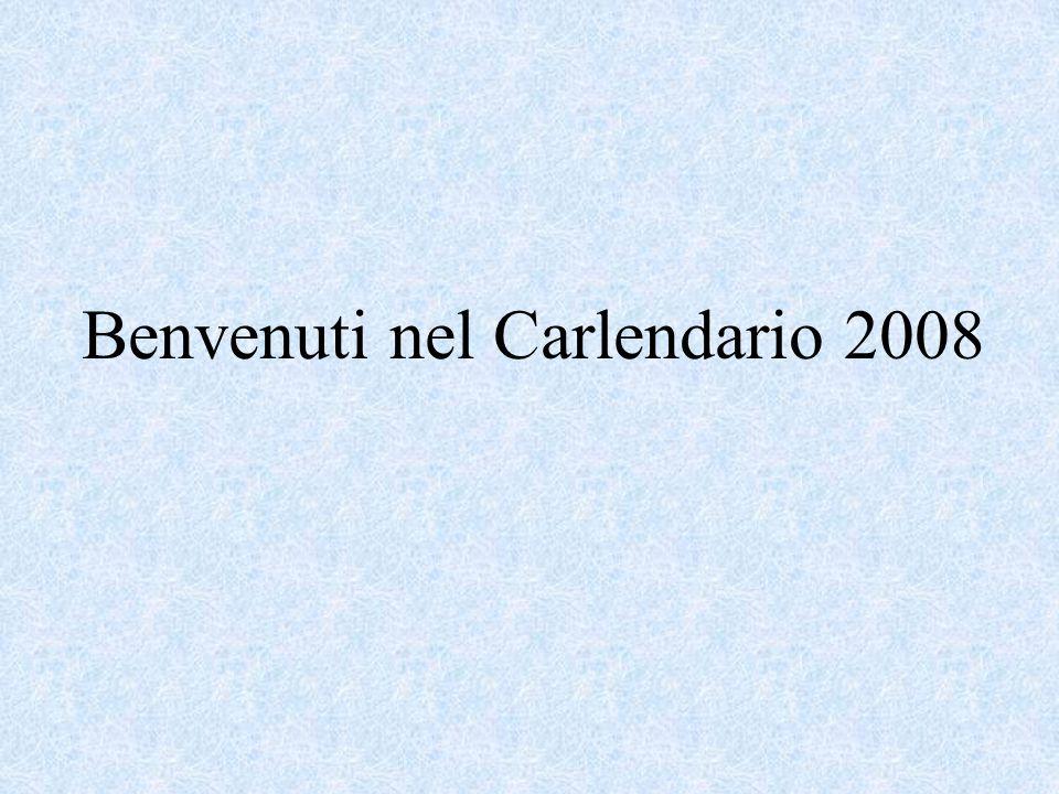 Benvenuti nel Carlendario 2008