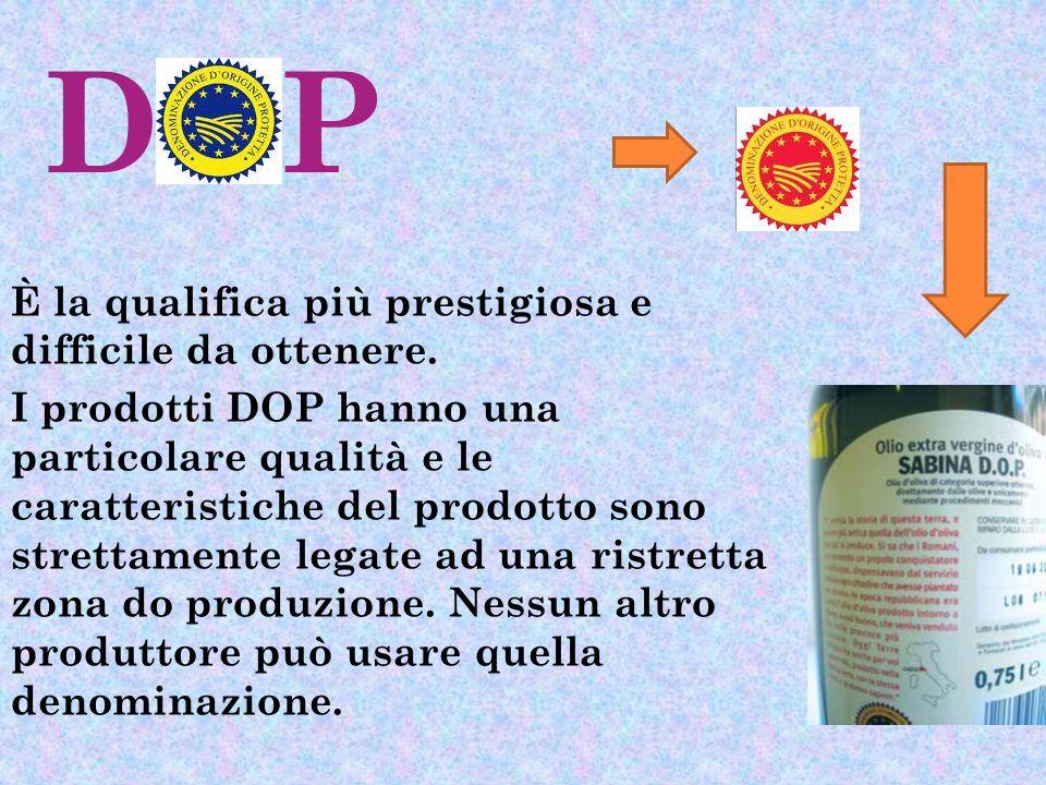 DOP È la qualifica più prestigiosa e difficile da ottenere.