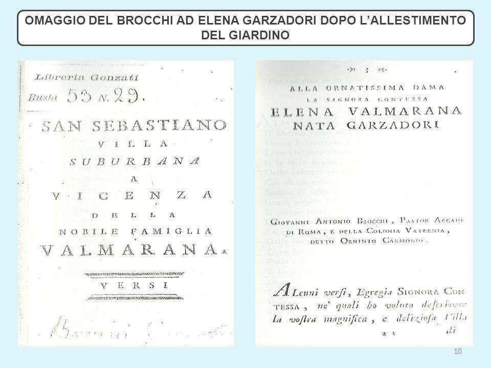 10 OMAGGIO DEL BROCCHI AD ELENA GARZADORI DOPO L'ALLESTIMENTO DEL GIARDINO
