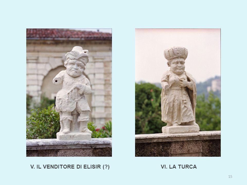 V. IL VENDITORE DI ELISIR ( ) 15 VI. LA TURCA