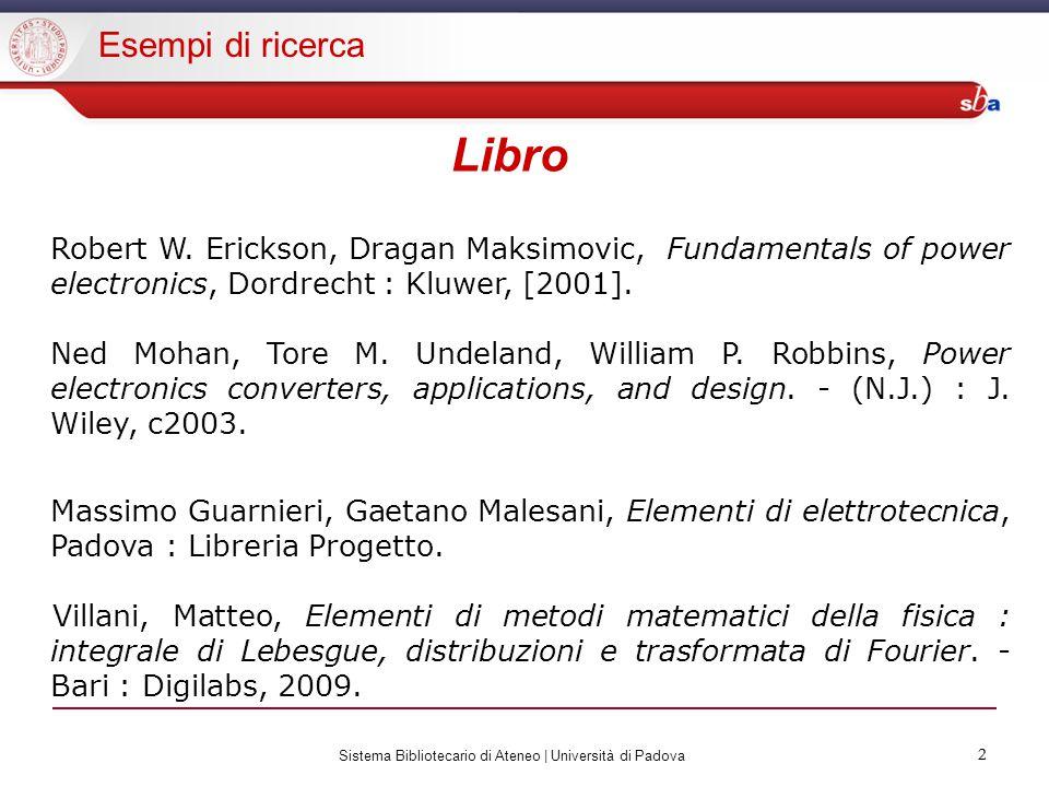 2 Sistema Bibliotecario di Ateneo | Università di Padova 2 Libro Robert W.