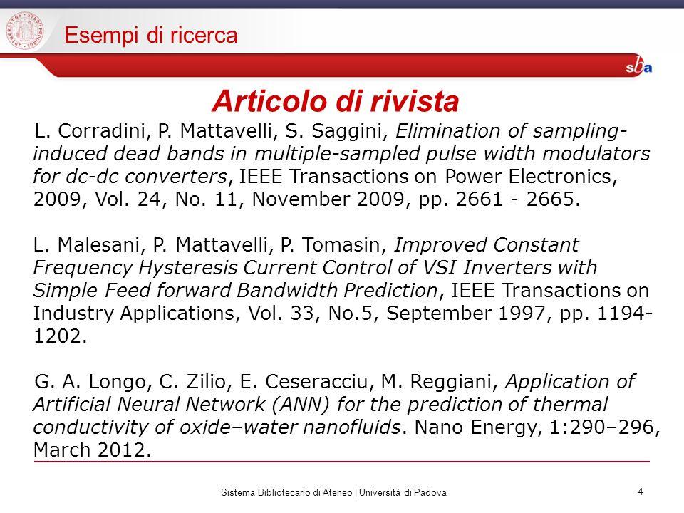 4 Sistema Bibliotecario di Ateneo | Università di Padova 4 Articolo di rivista L.