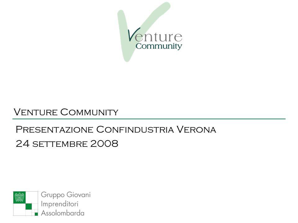 Venture Community Presentazione Confindustria Verona 24 settembre 2008