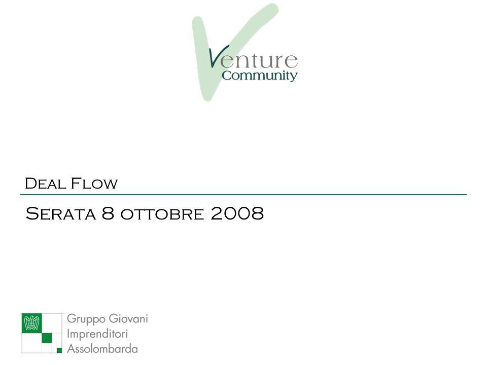 Deal Flow Serata 8 ottobre 2008
