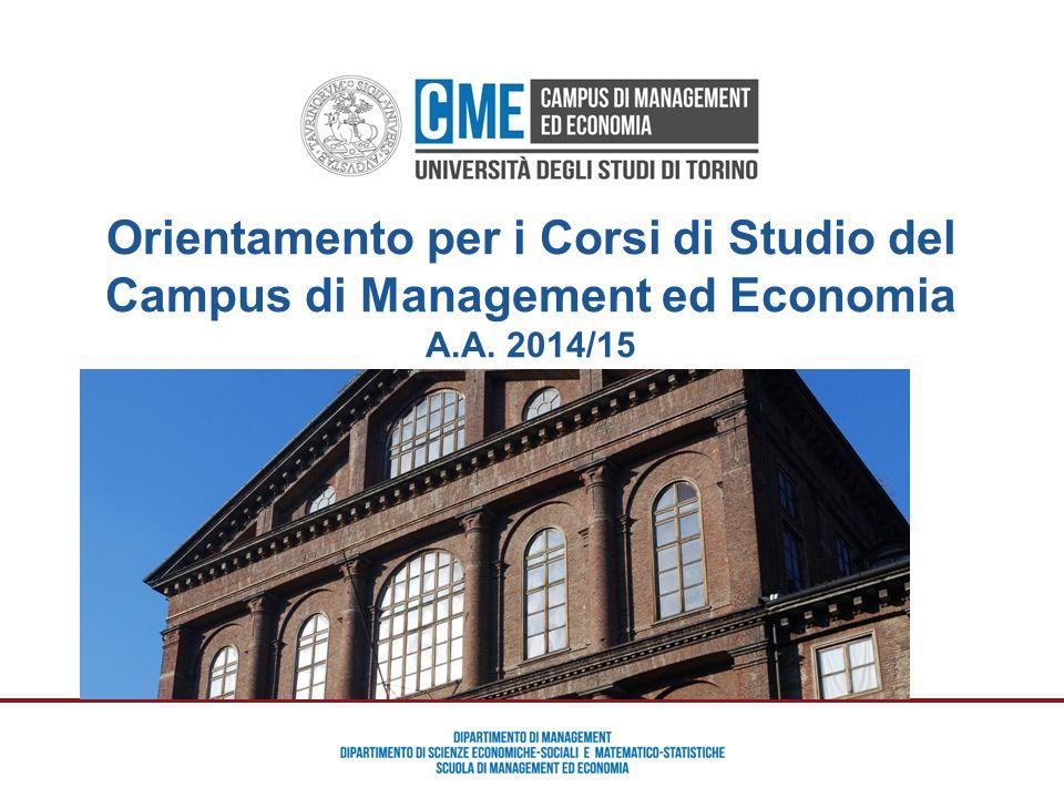 Orientamento Campus Management ed Economia – Prof. Maurizio Cisi Orientamento per i Corsi di Studio del Campus di Management ed Economia A.A. 2014/15