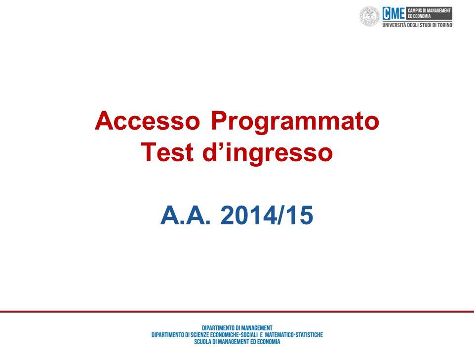 Orientamento Campus Management ed Economia – Prof. Maurizio Cisi Accesso Programmato Test d'ingresso A.A. 2014/15