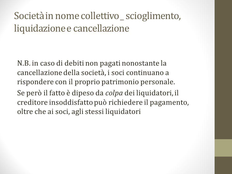 Società in nome collettivo _ scioglimento, liquidazione e cancellazione N.B.