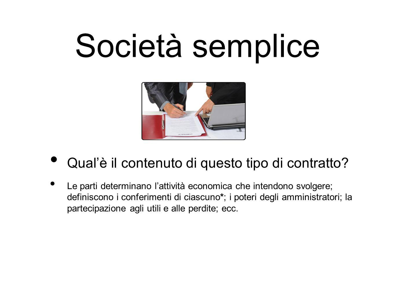 Società semplice Qual'è il contenuto di questo tipo di contratto.