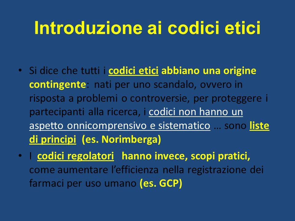 Introduzione ai codici etici Si dice che tutti i codici etici abbiano una origine contingente: nati per uno scandalo, ovvero in risposta a problemi o