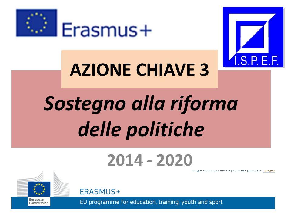 2014 - 2020 Azione chiave 2: Cooperazione per l'innovazione e le buone pratiche Cooperazione per l'innovazione e le buone pratiche DURATA CONTRIBUTO DURATA E CONTRIBUTO AZIONE CHIAVE 3