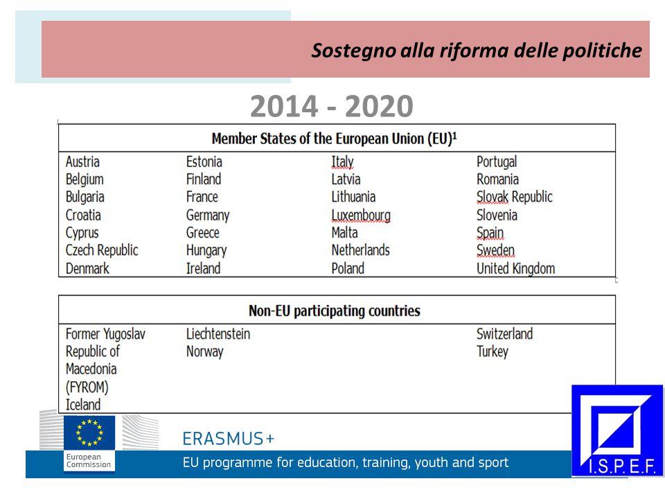 2014 - 2020 AZIONE CHIAVE 2 Sostegno alla riforma delle politiche