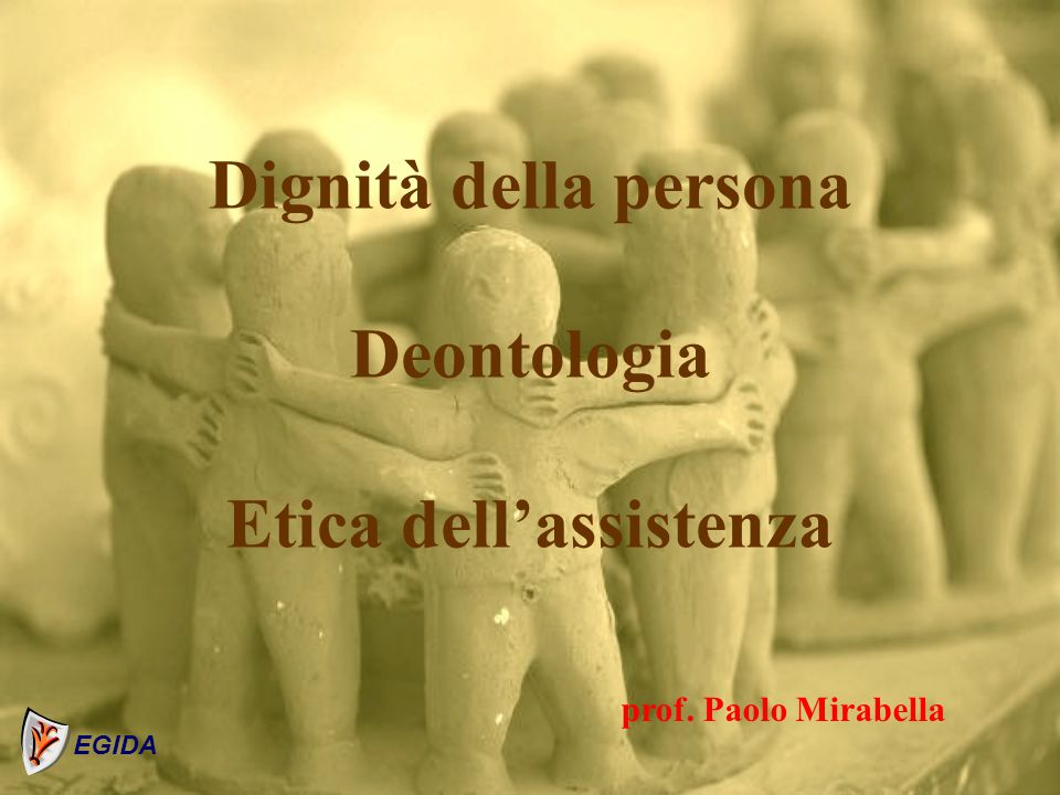 Appello alla coscienza sociale L'uomo, in stato di necessità, rappresenta e manifesta una richiesta di aiuto EGIDA