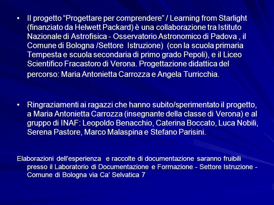 """Il progetto """"Progettare per comprendere"""" / Learning from Starlight (finanziato da Helwett Packard) è una collaborazione tra Istituto Nazionale di Astr"""