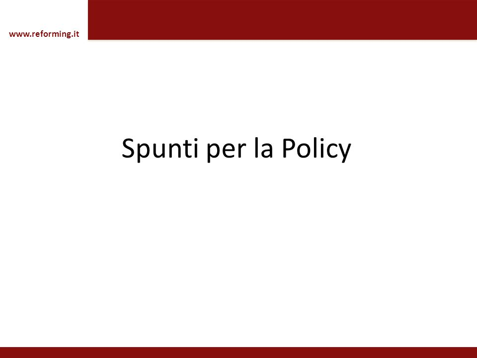 Spunti per la Policy www.reforming.it