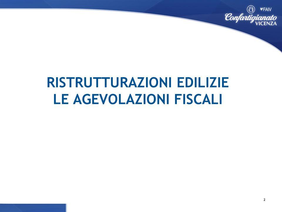RISTRUTTURAZIONI EDILIZIE LE AGEVOLAZIONI FISCALI 2