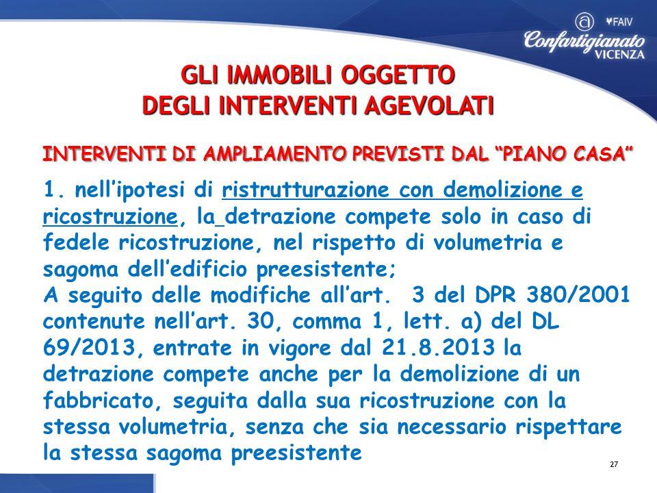 INTERVENTI DI AMPLIAMENTO PREVISTI DAL PIANO CASA INTERVENTI DI AMPLIAMENTO PREVISTI DAL PIANO CASA 1.