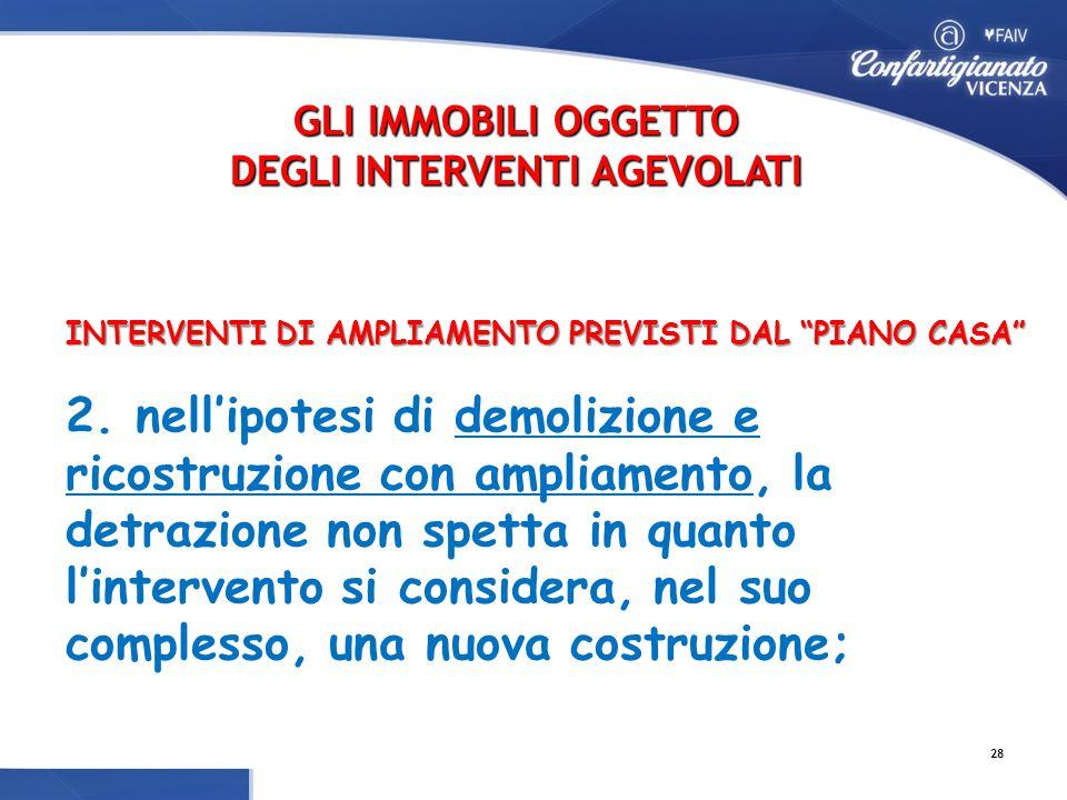 INTERVENTI DI AMPLIAMENTO PREVISTI DAL PIANO CASA INTERVENTI DI AMPLIAMENTO PREVISTI DAL PIANO CASA 2.