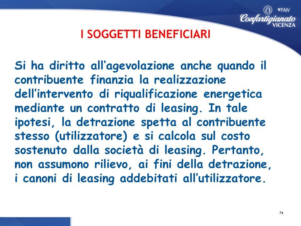 Si ha diritto all'agevolazione anche quando il contribuente finanzia la realizzazione dell'intervento di riqualificazione energetica mediante un contratto di leasing.