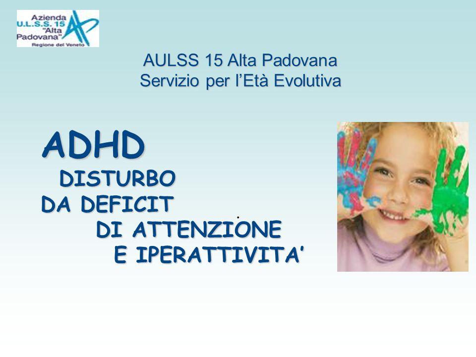 Caratteristiche principali dell ADHD IPERATTIVITA' Sottotipo combinato (50-75%) Maggioranza dei pz Maggioranza dei pz Presenti tutti e tre i sintomi cardinePresenti tutti e tre i sintomi cardine IMPULSIVITA IMPULSIVITA DISATTENZIONE