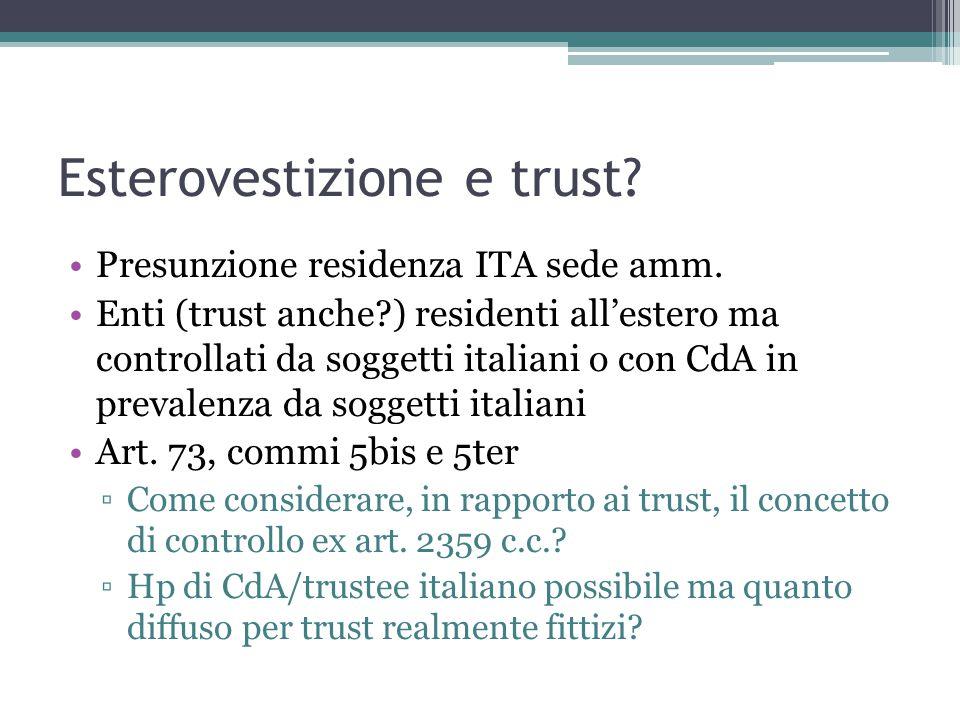 Esterovestizione e trust.Presunzione residenza ITA sede amm.