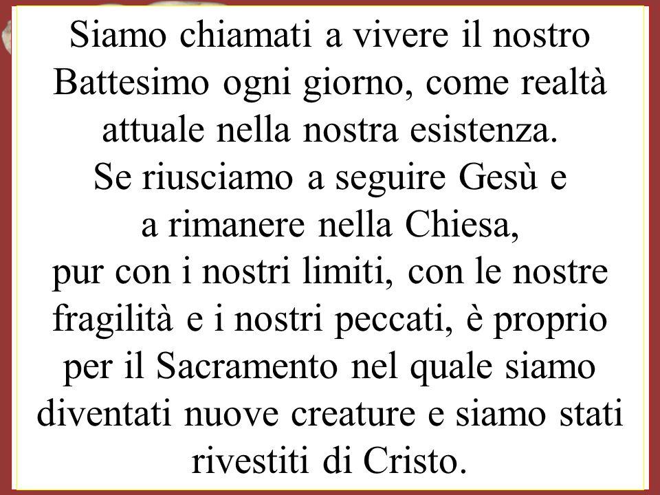 Audienza del Papa Francesco È importante conoscere il giorno nel quale io sono stato immerso proprio in quella corrente di salvezza di Gesù. E mi perm