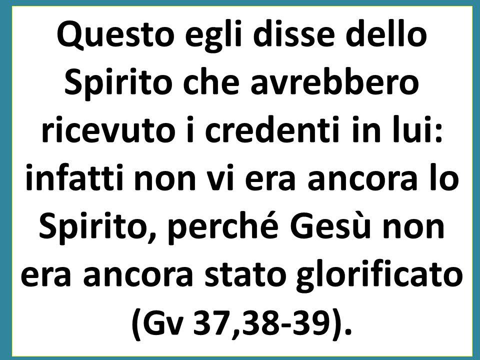 """Gesù, ritto in piedi, gridò: Se qualcuno ha sete, venga a me, e beva chi crede in me. Come dice la Scrittura: """"Dal suo grembo sgorgheranno fiumi di ac"""