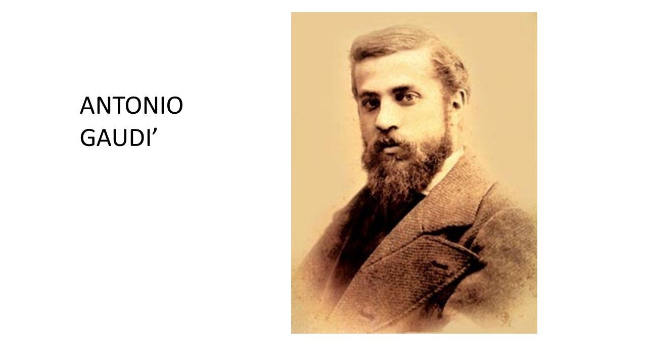 ANTONIO GAUDI'