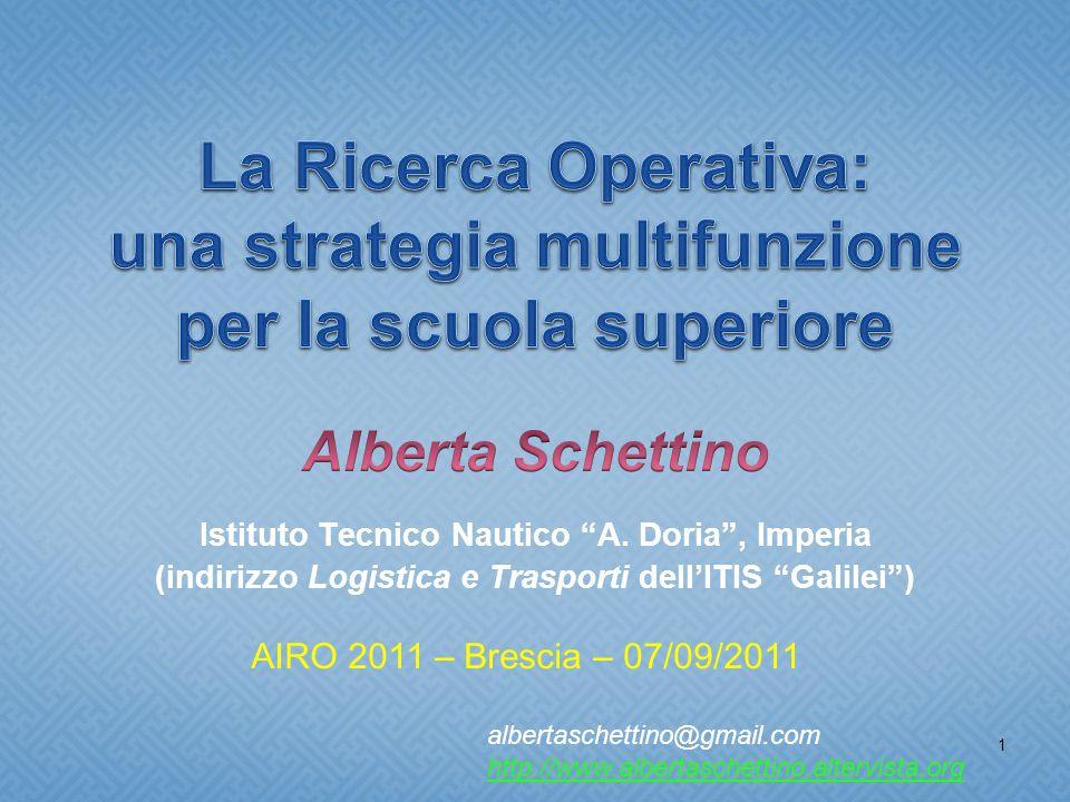 1 AIRO 2011 – Brescia – 07/09/2011 albertaschettino@gmail.com http://www.albertaschettino.altervista.org