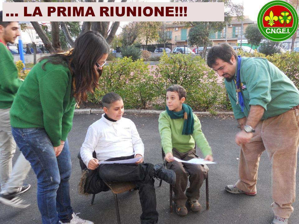 … LA PRIMA RIUNIONE!!!