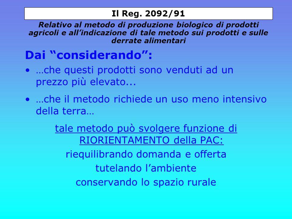 Dai considerando : …che questi prodotti sono venduti ad un prezzo più elevato...