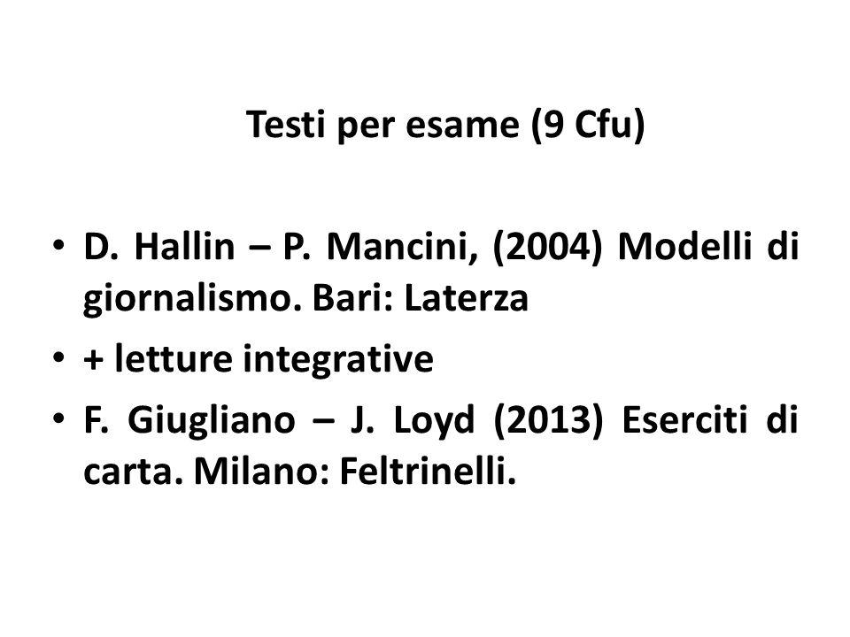 Testi per esame (9 Cfu) D. Hallin – P. Mancini, (2004) Modelli di giornalismo.