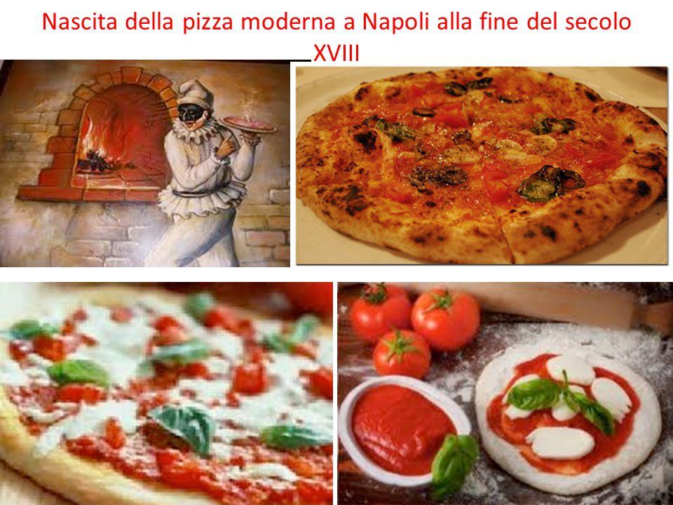 Nascita della pizza moderna a Napoli alla fine del secolo XVIII